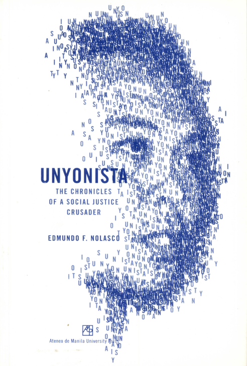 Unyonista: The Chronicles of a Social Justice Crusader