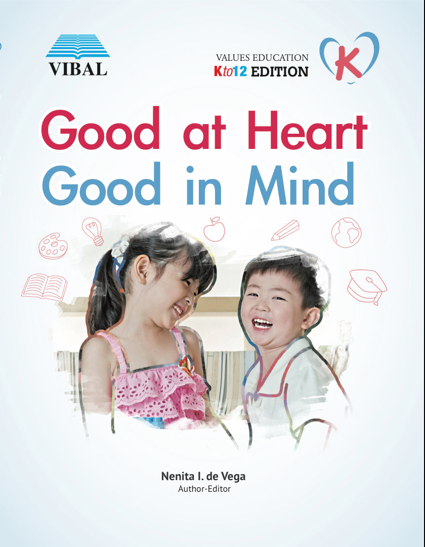 Good at Heart, Good in Mind K (Values Education)