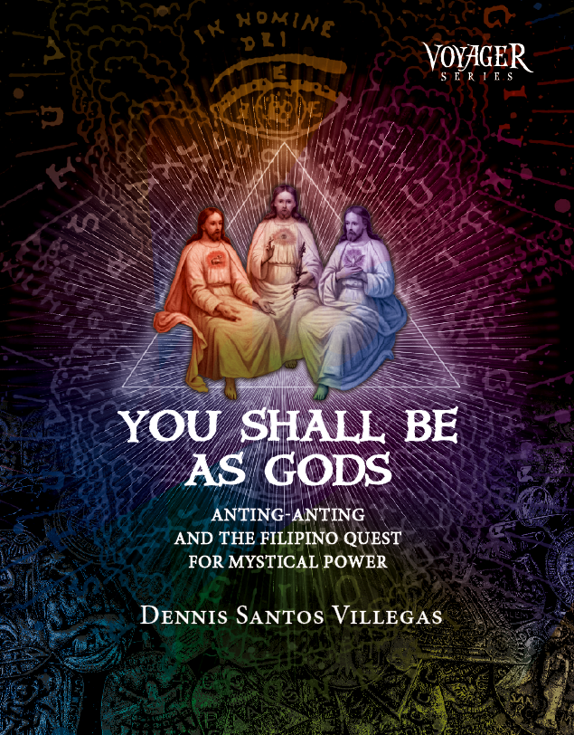 You Shall Be As Gods: Anting-anting and the Filipino Quest for Mystical  Power