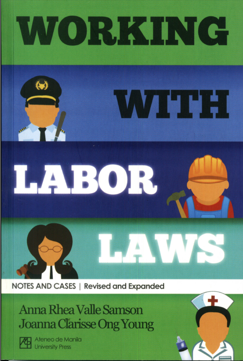 Working with Labor Laws: Notes and Cases, Revised and Expanded Edition