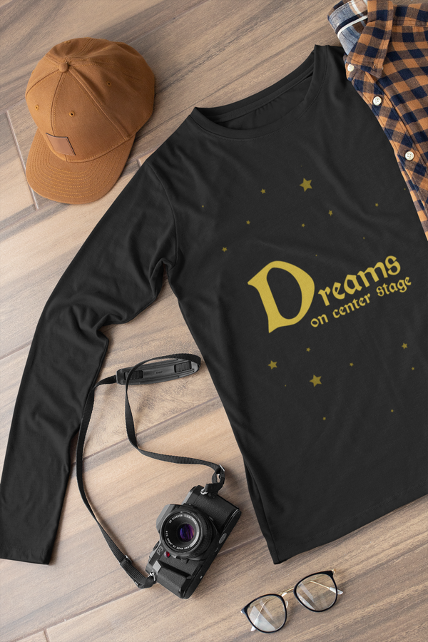 Dreams on center stage  Long sleeve t-shirt