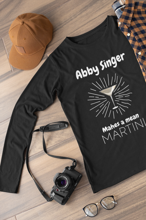 Abby Singer makes a mean martini Long sleeve t-shirt