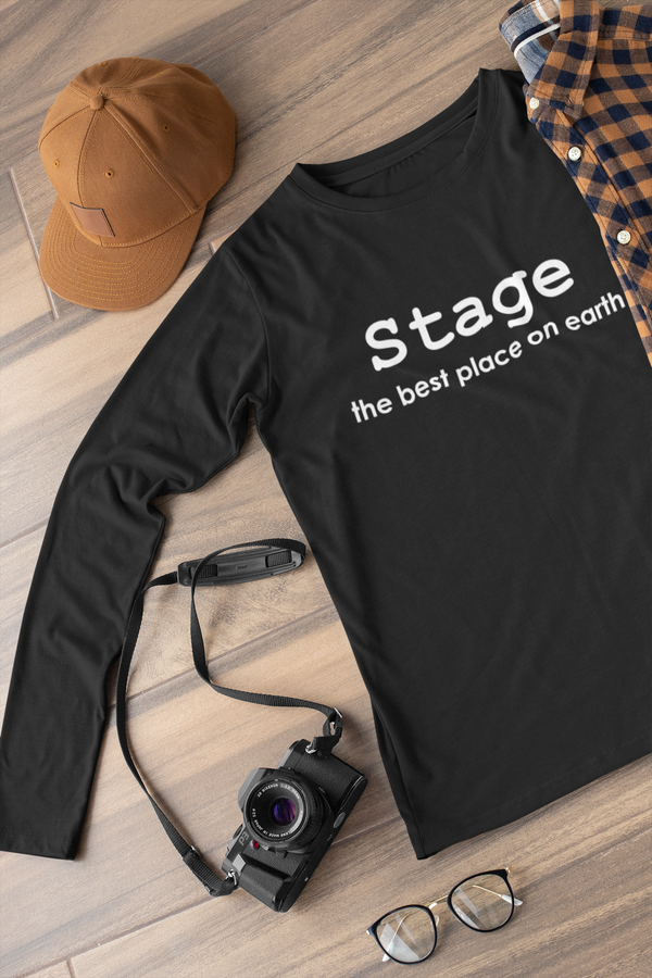 Stage the best place on Earth Long sleeve t-shirt