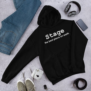Stage the best place on Earth Unisex Hoodie