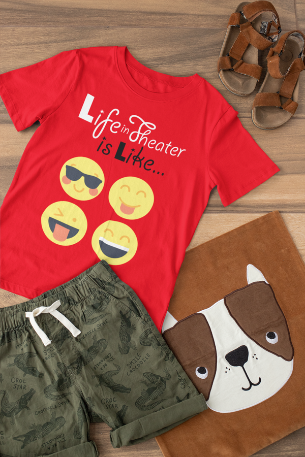 Life In Theater Is Like-Kids T-Shirt