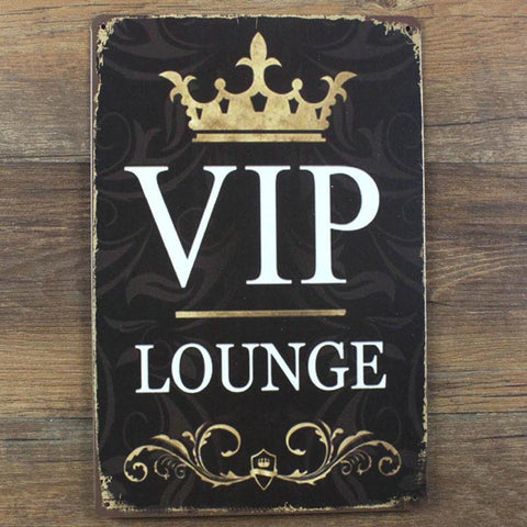 $12.31- Vip Lounge Metal Sign Vintage Home Decor 20*30 Cm Shabby Chic Tin Signs For Cafe Bar Pub Decoration