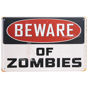Metal Plaque - Beware of Zombies