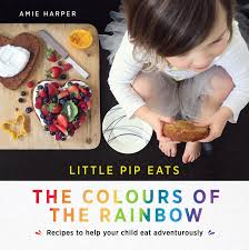little pip eats - the colours of the rainbow