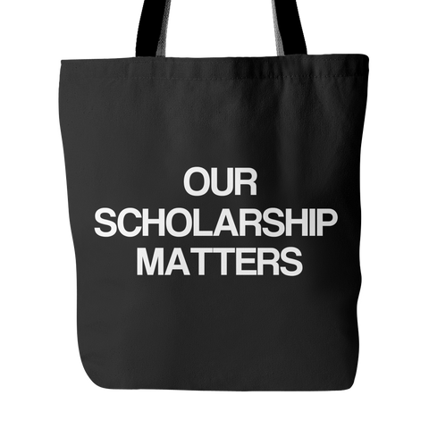 Our Scholarship Matters