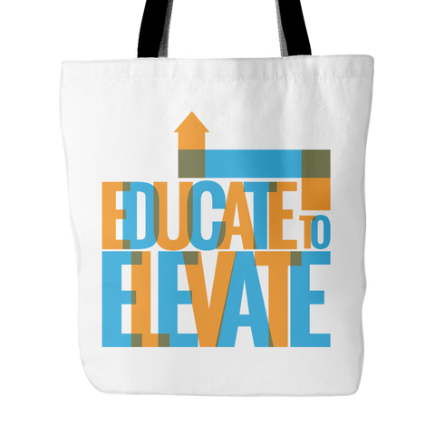 Educate To Elevate