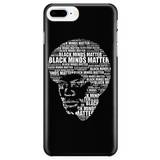 BLACK MINDS MATTER - IPHONE 6S/7S PLUS CASE
