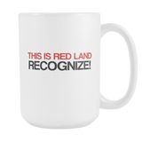 This is Red Land Recognize 15oz