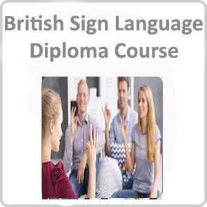 British Sign Language Diploma Course