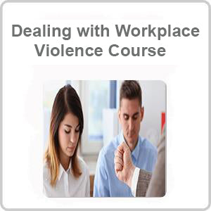 Dealing with Workplace Violence CPD Accredited Course