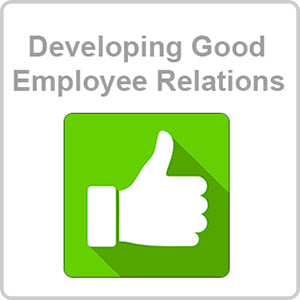 Developing Good Employee Relations CPD Certified Online Course