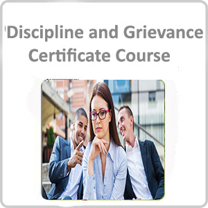 Discipline and Grievance Certificate Course