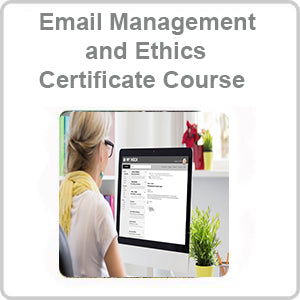 Email Management and Ethics Certificate Course