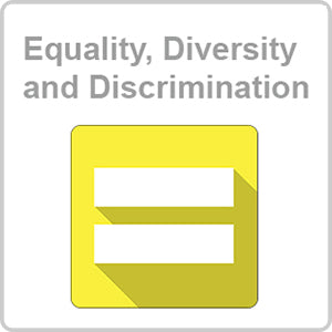 Equality, Diversity and Discrimination CPD Certified Online Course