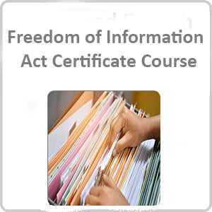 Freedom of Information Act Certificate Course