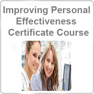 Improving Personal Effectiveness Certificate Course
