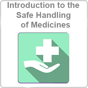 Safe Handling of Medicines CPD Certified Online Course
