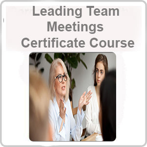 Leading Team Meetings Certificate Course