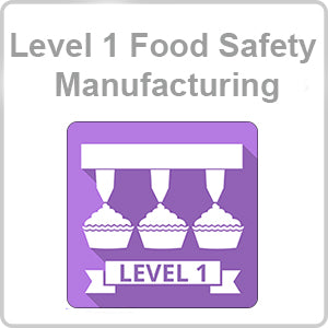 Food Safety in Manufacturing Level 1 CPD Certified Online Course