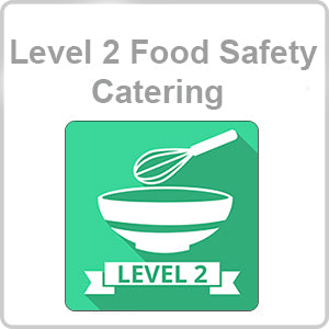 Level 2 Food Safety – Catering CPD Certified Online Course