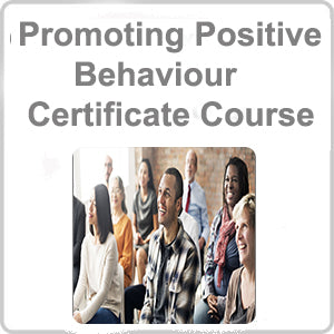 Promoting Positive Behaviour Certificate Course