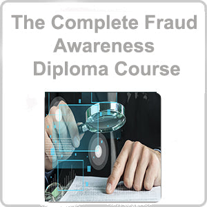 The Complete Fraud Awareness Diploma Course