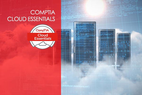 CompTIA Cloud Essentials 2020 Training Course
