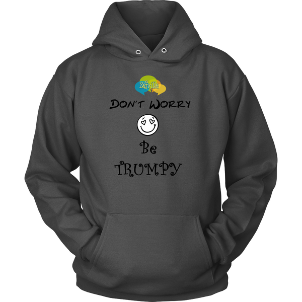 Don't Worry Unisex Hoodie