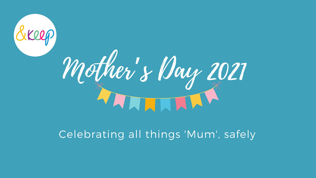Mother's Day 2021 – top tips for celebrating all things mum, safely