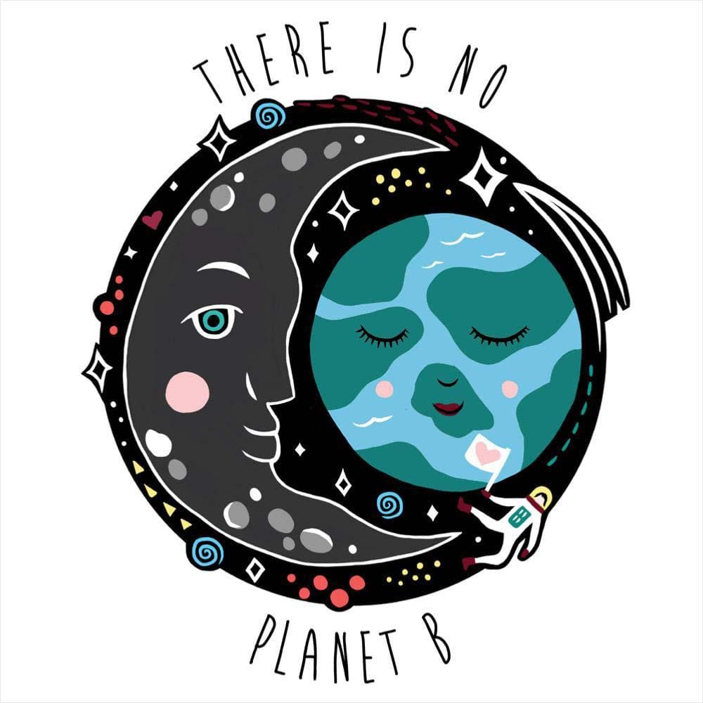 Greetings Card by Shared Earth - There is No Planet B &Keep