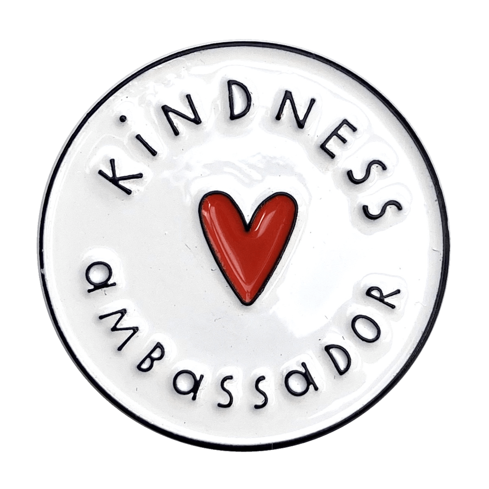 Kindness Ambassador Enamel Pin Badge &Keep