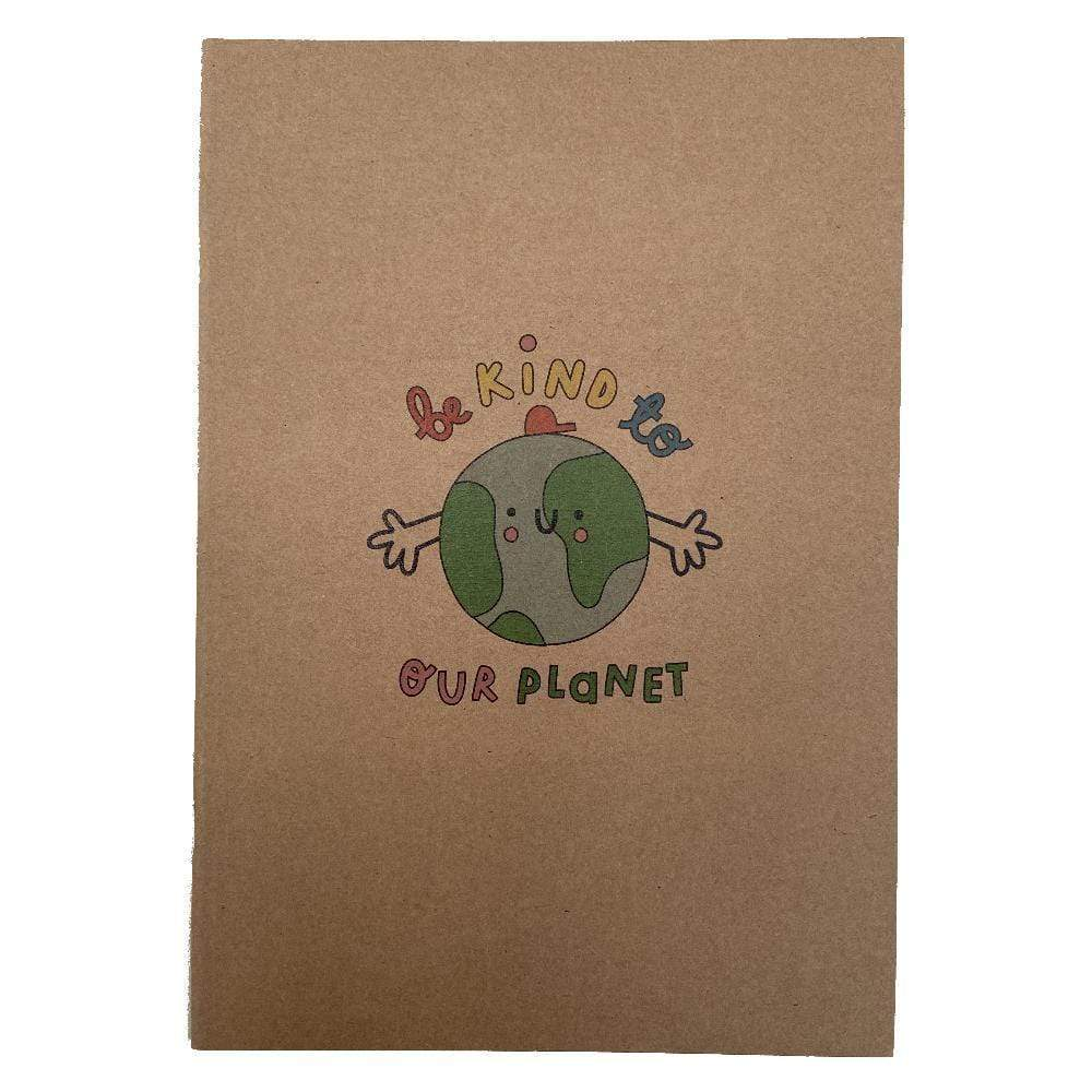 Be Kind to Our Planet Recycled A5 Notebook The Kindness Co-op &Keep