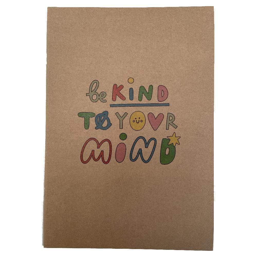 Be Kind to Your Mind Recycled A5 Notebook &Keep