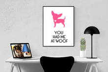 """You Had Me At Woof"" A4 Print"