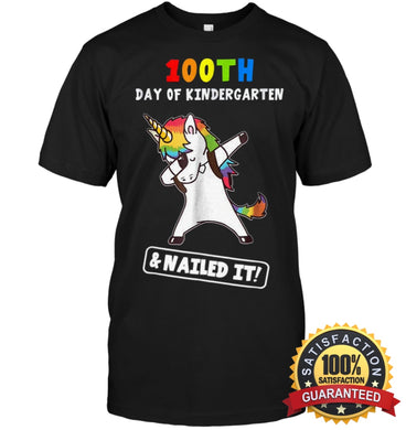100Th Day Of Kindergarten Unicorn Dabbing And Nailed It! Tee T Shirt Unisex Short Sleeve Classic /