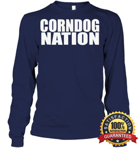 Corndog Nation Food Lovers Funny T-Shirt Unisex Long Sleeve Classic Tee / Navy S Apparel
