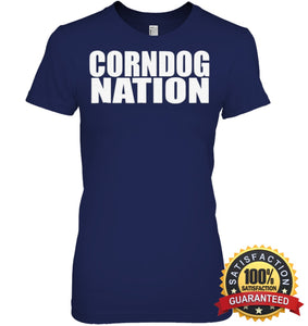 Corndog Nation Food Lovers Funny T-Shirt Womens Relaxed Fit Tee / Navy S Apparel