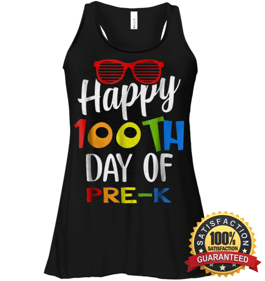 Happy 100Th Day Of Pre-K Shirt For Teacher & Kid T Shirt Bella Womens Flowy Tank / Black S Apparel