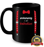 Mommy Is My Valentine T Shirt Heart Mom Suspenders Bow Tie Shirt 11Oz Ceramic Mug / Black One-Size