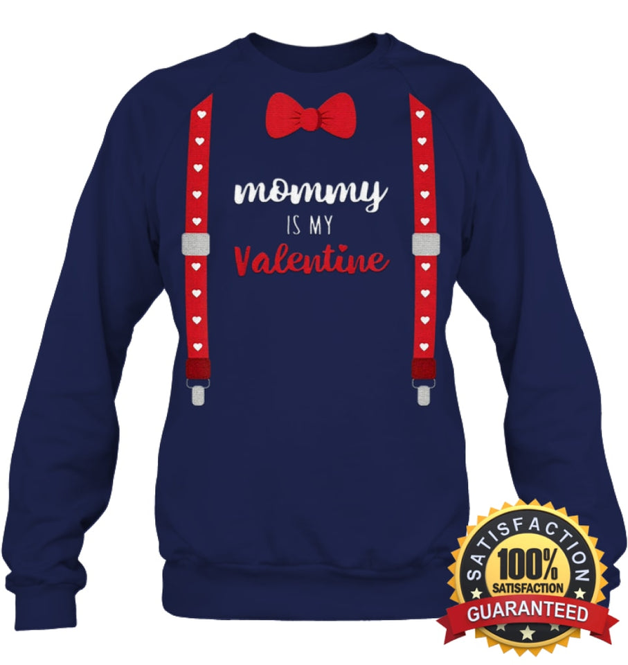 Mommy Is My Valentine T Shirt Heart Mom Suspenders Bow Tie Shirt Unisex Fleece Pullover Sweatshirt /