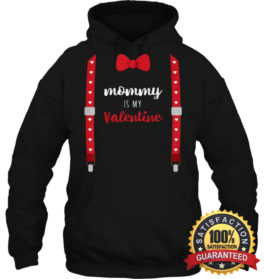 Mommy Is My Valentine T Shirt Heart Mom Suspenders Bow Tie Shirt Unisex Heavyweight Pullover Hoodie