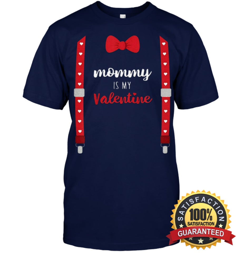 Mommy Is My Valentine T Shirt Heart Mom Suspenders Bow Tie Shirt Unisex Short Sleeve Classic Tee /