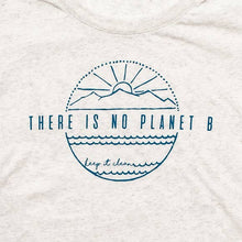 There Is No Planet B Ladies Tee