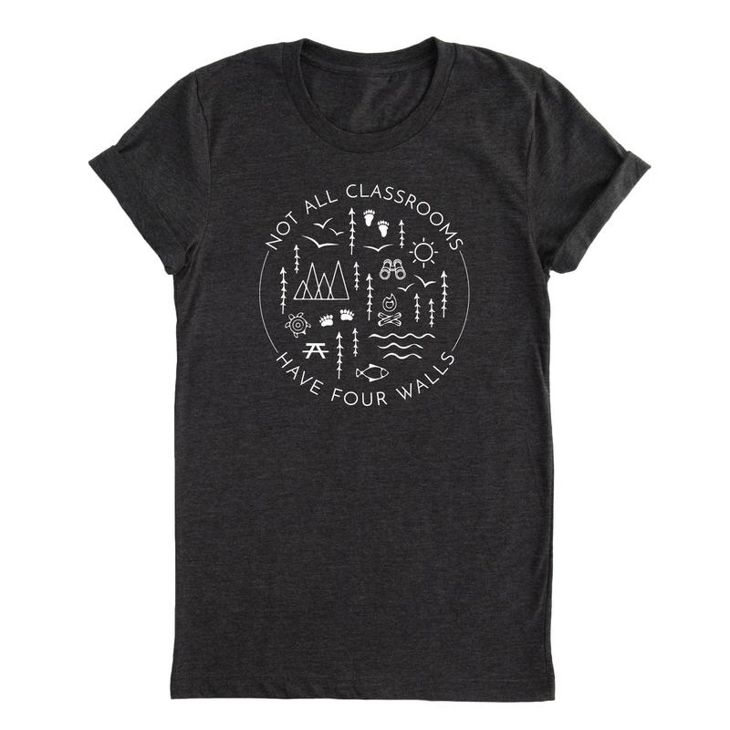 Not All Classrooms Have Four Walls Tee