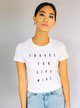 Travel Far Give Wide Tee