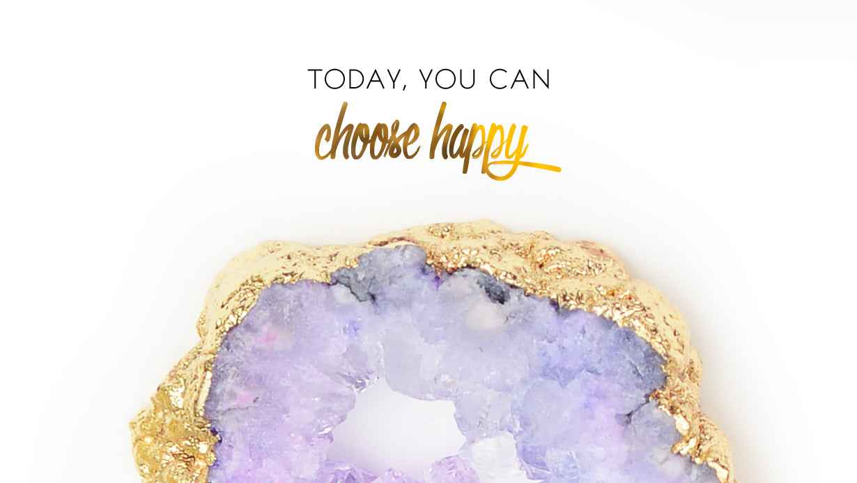 Today you can choose happy